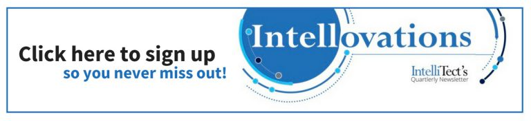 click here to sign up for Intellovations, our quarterly newsletter so you never miss out!