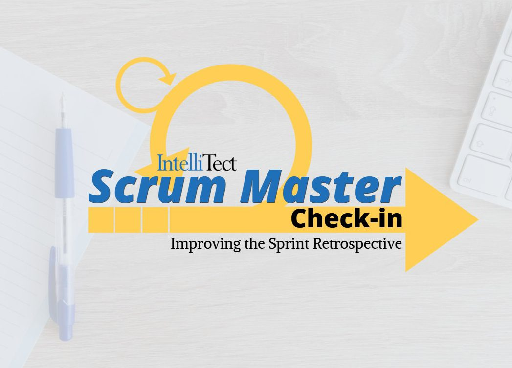 IntelliTect Scrum Mater Check-in